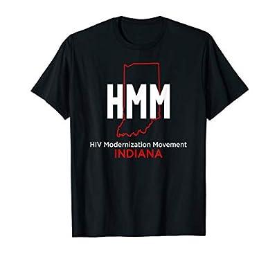 HIV Modernization Movement Indiana HMM T-Shirt