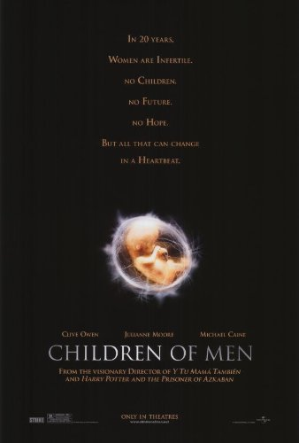 posters for men Children of Men 27 x 40 Movie Poster - Style A by postersdepeliculas