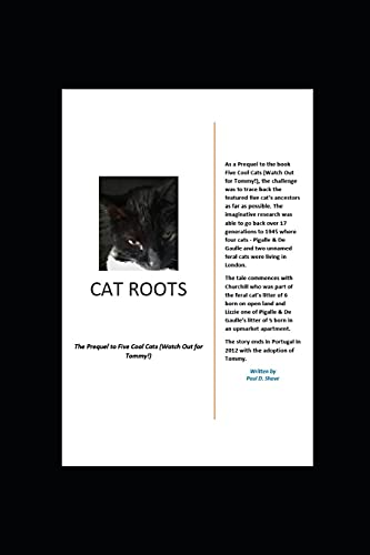 Cat Roots: The Prequel to Five Cool Cats (Watch Out for Tommy!)