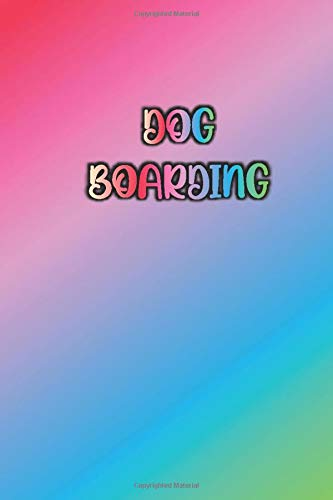 DOG BOARDING: Colorful / Rainbow Color of Inspiration Cover-...