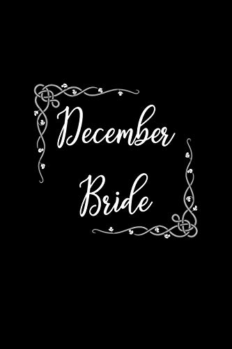 December Bride: Blank Lined Journal | Soft Cover | 120 Pages