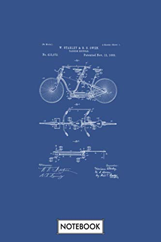 Tandem Bicycle Patent Blueprint W Starley H S Owen Notebook: Lined College Ruled Paper, Planner, 6x9 120 Pages, Matte Finish Cover, Journal, Diary