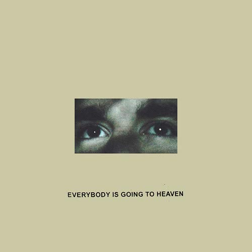 Everybody Is Going to Heaven [Vinyl LP]