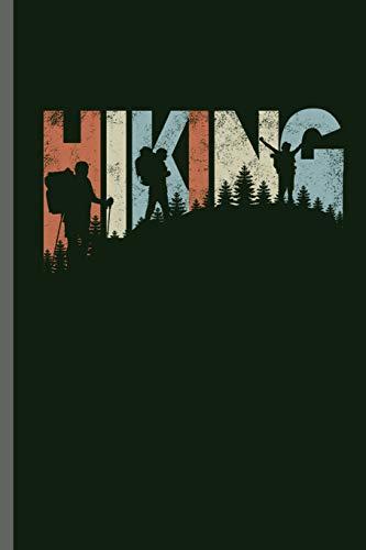 Hiking: Hiking Hikers Camping Traveling Mountains Trekking Hiking Traveling Mountaineering Trekkers Gift (6