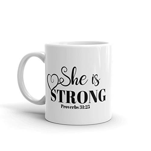 Thomas655 Sie ist stark Becher Sprichwörter 31 25 Becher Sie ist bekleidet mit Stärke und Würde Becher Sprichwörter 31 Frau Bibel Vers Kaffeebecher Bibel Becher