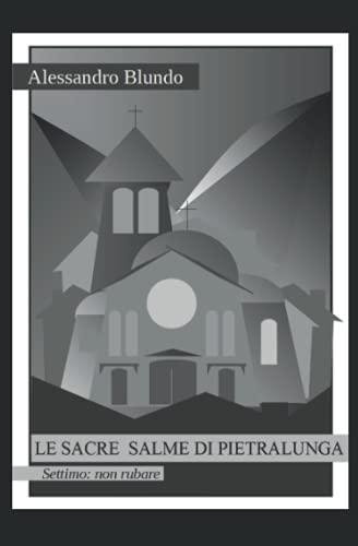 Le sacre salme di Pietralunga