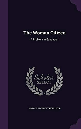 The Woman Citizen: A Problem in Education