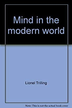 Mind in the Modern World  (Jefferson lecture in the humanities) 0670003778 Book Cover