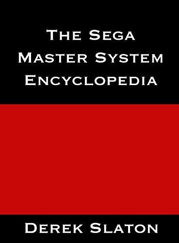 The Sega Master System Encyclopedia