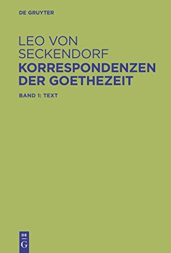 Korrespondenzen der Goethezeit: Edition und Kommentar