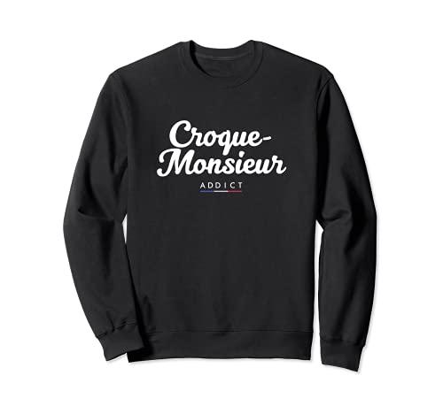 Croque-Monsieur Addict Sweatshirt
