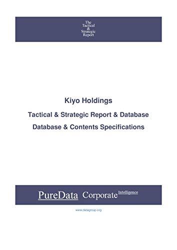 Kiyo Holdings: Tactical & Strategic Database Specifications - Japan-Tokyo perspectives (Tactical & Strategic - Japan Book 31520) (English Edition)
