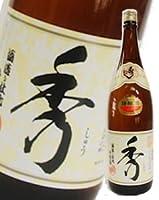 秀よし 特醸酒 『秀』 1800ml