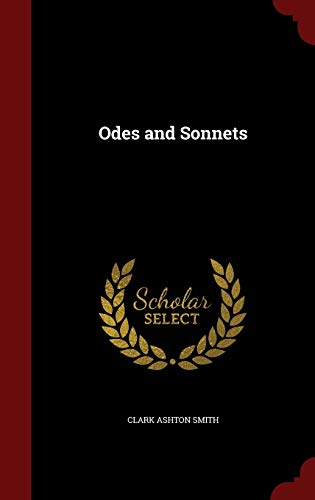 Odes and Sonnets 1297525396 Book Cover