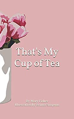 That's My Cup of Tea