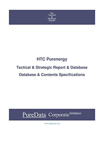 HTC Purenergy: Tactical & Strategic Database Specifications - TSX-Venture perspectives (Tactical & Strategic - Canada Book 16758) (English Edition)