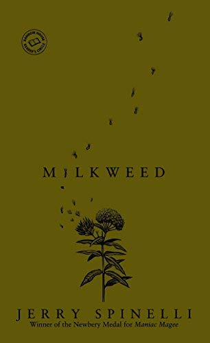(MILKWEED BY Spinelli, Jerry(Author))Milkweed[Mass Market paperback]Laurel Leaf Library(Publisher)