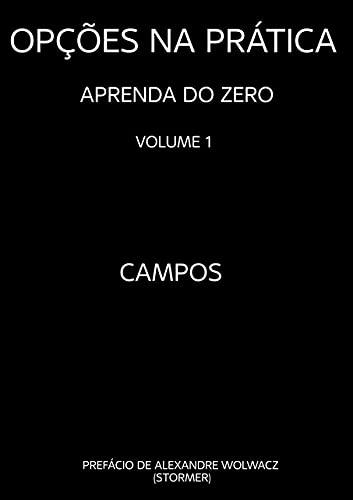 Opções na Prática - Aprenda do Zero