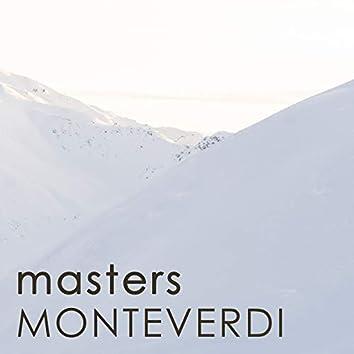 Masters - Monteverdi
