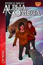 Patricia Brigg's Alpha and Omega Cry Wolf Vol. One #6