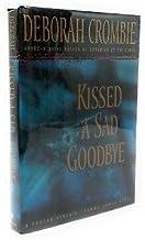Kissed a Sad Goodbye by Deborah Crombie Signed 1st/1st (1999 HC Bantam)