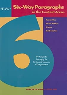 Six-Way Paragraphs in the Content Areas( Advanced Level( 100 Passages for Developing the Six Essential Categories of Comprehension in the Humanities )[6 WAY PARAGRAPHS IN CONTENT AR][Paperback]