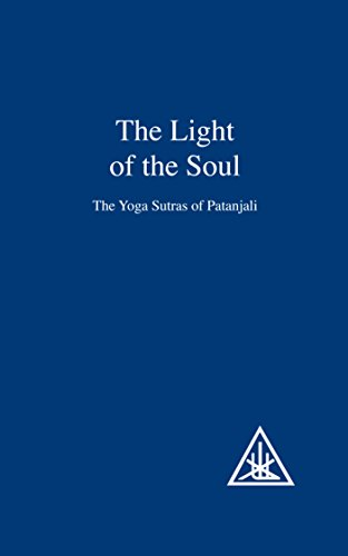The Light of the Soul: The Yoga Sutras of Patanjali (English Edition)