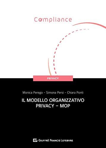 Il modello organizzativo privacy - MOP