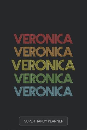 Veronica: Veronica Name Custom Gift Planner Calendar Notebook Journal