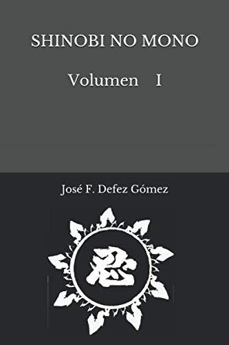 SHINOBI NO MONO Volumen I