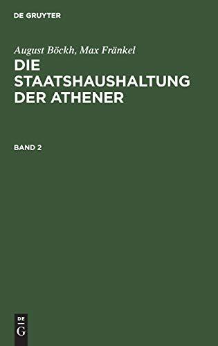 August Böckh; Max Fränkel: Die Staatshaushaltung der Athener. Band 2