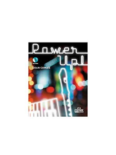 Colin Cowles: Power Up! (Recorder). Bladmuziek, CD voor Recorder, Piano begeleiding