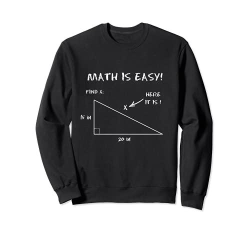 La matemáticas es fácil hallar x Aquí es Sudadera