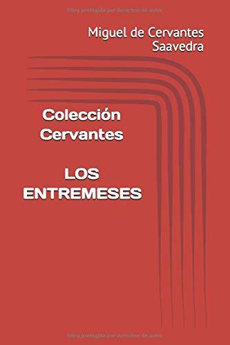 Colección Cervantes. Los entremeses