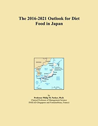 The 2016-2021 Outlook for Diet Food in Japan