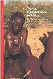 Trance e possessione in Africa. Corpi, mimesi, storia