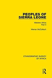 Peoples of Sierra Leone: Western Africa Part II