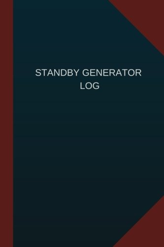 Standby Generator Log (Logbook, Journal - 124 pages, 6' x 9'): Standby Generator Logbook (Blue Cover, Medium)