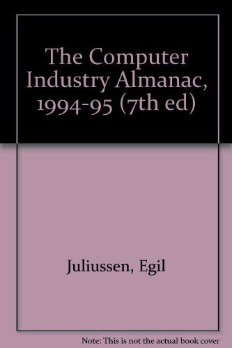 The Computer Industry Almanac, 1994-95 (7th ed)