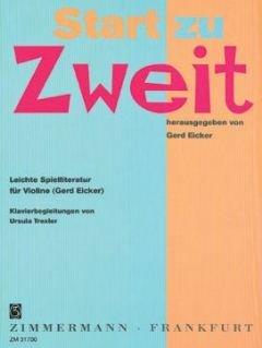START ZU ZWEIT - arrangiert für Violine - Klavier [Noten / Sheetmusic] Komponist: EICKER G