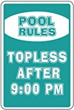 Kysd43Mill Pool Rules Topless After Sign Metall-Aluminium-Warnschild, Privateigentumsschild, dekoratives Metallblech