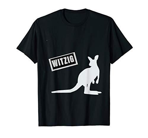 Känguru: Witzig. Nicht Witzig. Ohne Chroniken. T-Shirt