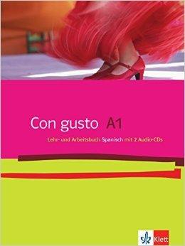 Con gusto / Lehr- und Arbeitsbuch mit 2 Audio-CDs - A1 ( März 2009 )