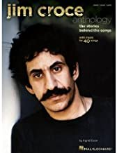 by Ingrid Croce (Author), Jim Croce (Author)Jim Croce Anthology: The Stories Behind the Songs (Piano/Vocal/Guitar Artist Songbook) (Paperback)