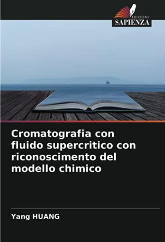 Cromatografia con fluido supercritico con riconoscimento del modello chimico