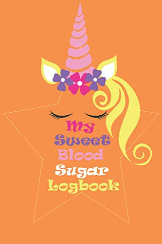 Diabetes Log Book: Sweet and Personalized Diabetes Log Book and Food Journal, Daily and Weekly Glucose tracker 7 Times Per Day (Breakfast, Lunch, ... Blood Sugar Log Book, Daily Glucose Tracker,