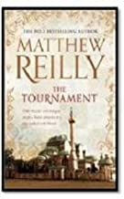By Matthew Reilly The Tournament [Hardcover]