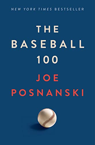 Compare Textbook Prices for The Baseball 100  ISBN 9781982180584 by Posnanski, Joe