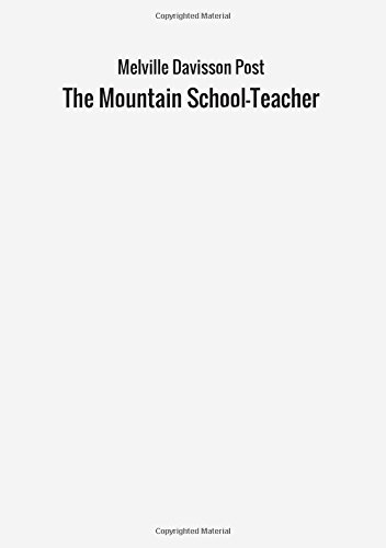The Mountain School-Teacher