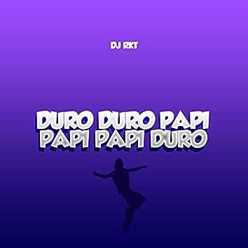 Duro Duro Papi (Papi Papi Duro)